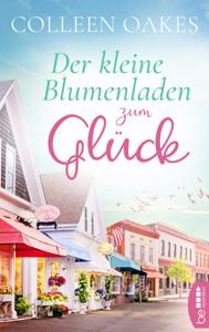 Der kleine Blumenladen zum Glück - Colleen Oakes pdf download