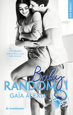 Baby random - tome 1 - Alexia Gaia pdf download