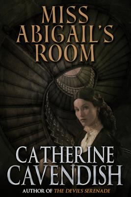 Miss Abigail's Room - Catherine Cavendish