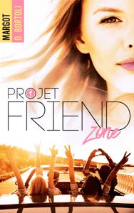Projet friendzone - Margot D. Bortoli pdf download