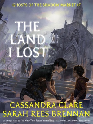 The Land I Lost - Cassandra Clare & Sarah Rees Brennan pdf download