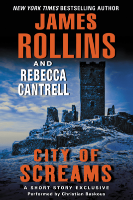 City of Screams - James Rollins & Rebecca Cantrell