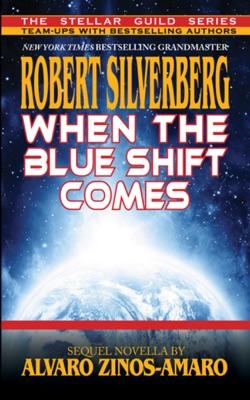 When the Blue Shift Comes - Robert Silverberg pdf download