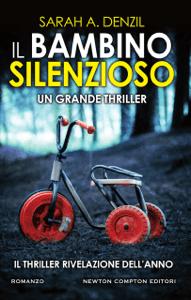 Il bambino silenzioso - Sarah A. Denzil pdf download