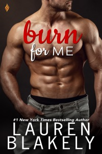 Burn for Me - Lauren Blakely pdf download