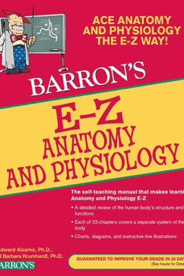 EZ Anatomy and Physiology - Barbara Krumhardt & I. Edward Alcamo