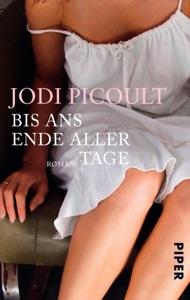 Bis ans Ende aller Tage - Jodi Picoult pdf download