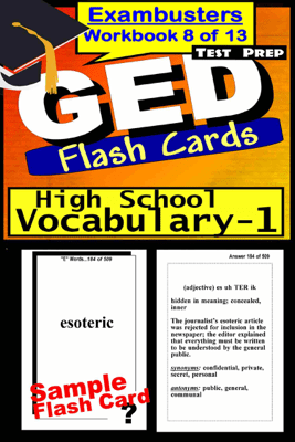 GED Test Prep High School Vocabulary 1 Review--Exambusters Flash Cards--Workbook 8 of 13 - GED Exambusters