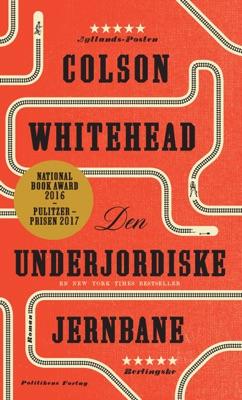 Den underjordiske jernbane - Colson Whitehead pdf download