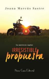 Irresistible propuesta - Joana Marcús pdf download