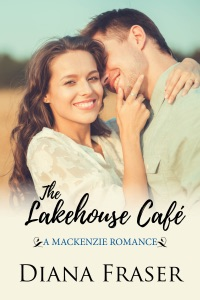 The Lakehouse Café (Book 6, The Mackenzies--Pete) - Diana Fraser pdf download