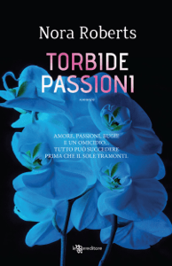 Torbide passioni - Nora Roberts pdf download