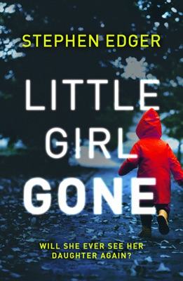 Little Girl Gone - Stephen Edger pdf download