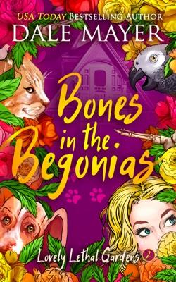 Bones in the Begonias - Dale Mayer pdf download