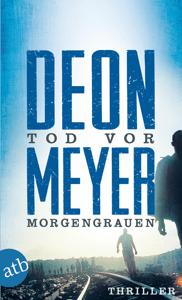 Tod vor Morgengrauen - Deon Meyer pdf download