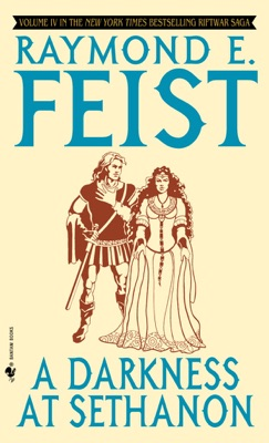 A Darkness at Sethanon - Raymond E. Feist pdf download