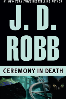 Ceremony in Death - J. D. Robb