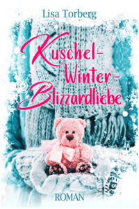 Kuschel-Winter-Blizzardliebe - Lisa Torberg pdf download