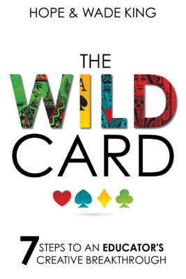 The Wild Card - Wade King & Hope King