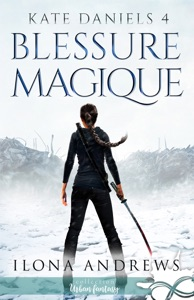 Blessure Magique - Ilona Andrews pdf download