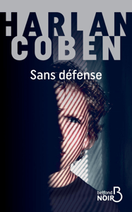Sans défense - Harlan Coben pdf download