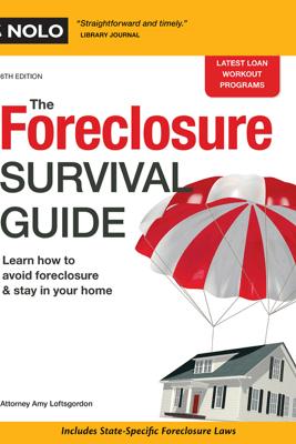 The Foreclosure Survival Guide - Amy Loftsgordon Attorney