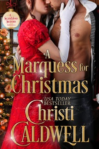 A Marquess for Christmas - Christi Caldwell pdf download