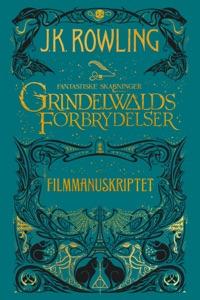 Fantastiske skabninger - Grindelwalds forbrydelser - Filmmanuskriptet - J.K. Rowling & Hanna Lützen pdf download