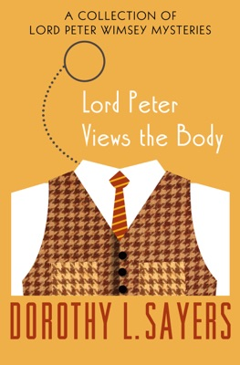Lord Peter Views the Body - Dorothy L. Sayers pdf download