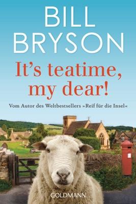 It's teatime, my dear! - Bill Bryson pdf download