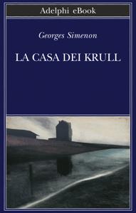 La casa dei Krull - Georges Simenon pdf download