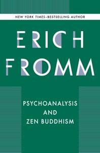 Psychoanalysis and Zen Buddhism - Erich Fromm pdf download