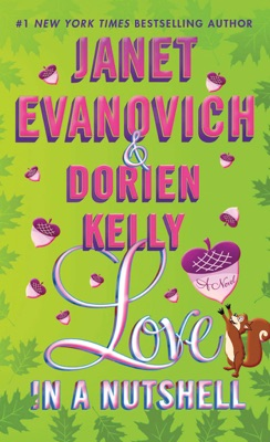 Love in a Nutshell - Janet Evanovich & Dorien Kelly pdf download