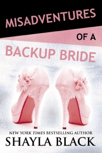 Misadventures of a Backup Bride - Shayla Black pdf download