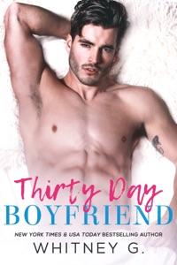 Thirty Day Boyfriend - Whitney G. pdf download