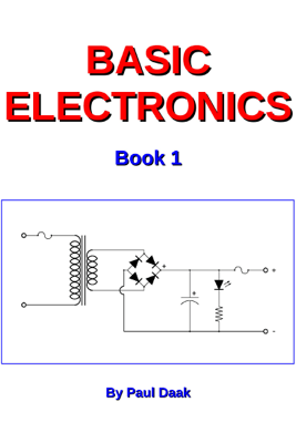 Basic Electronics: Book 1 - Paul Daak