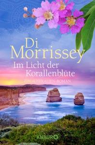 Im Licht der Korallenblüte - Di Morrissey pdf download