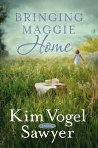 Bringing Maggie Home - Kim Vogel Sawyer pdf download
