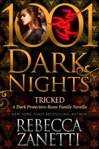 Tricked: A Dark Protectors--Reese Family Novella - Rebecca Zanetti pdf download