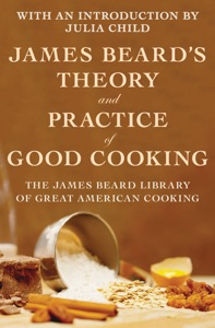James Beard's Theory and Practice of Good Cooking - James Beard pdf download