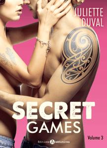 Secret Games - 3 - Juliette Duval pdf download