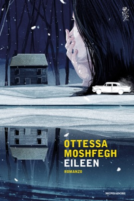 Eileen - Ottessa Moshfegh pdf download