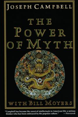 The Power of Myth - Joseph Campbell & Bill Moyers