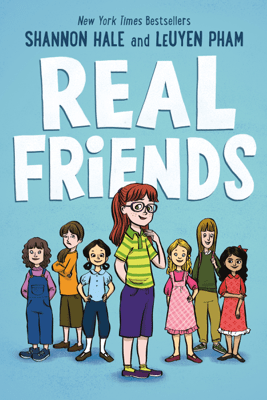 Real Friends - Shannon Hale