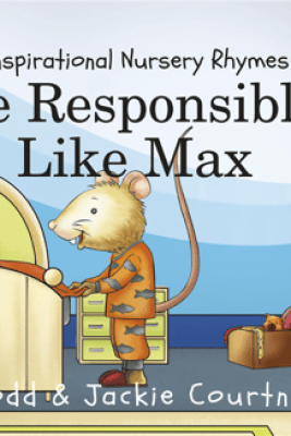 Be Responsible Like Max - Todd Courtney & Jackie Courtney