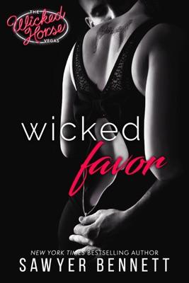 Wicked Favor - Sawyer Bennett pdf download