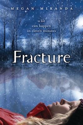 Fracture - Megan Miranda pdf download