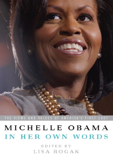 Michelle Obama in her Own Words by Lisa Rogak & Michelle Obama pdf download
