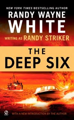 The Deep Six - Randy Striker & Randy Wayne White pdf download