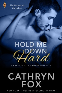 Hold Me Down Hard - Cathryn Fox pdf download